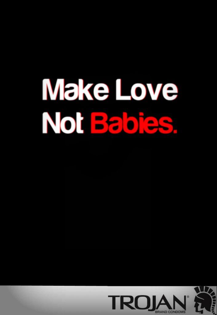 make-love-not-babies